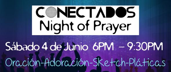 CONECTADOS NIGHT OF PRAYER