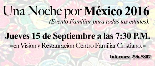 UNA NOCHE POR MÉXICO 2016